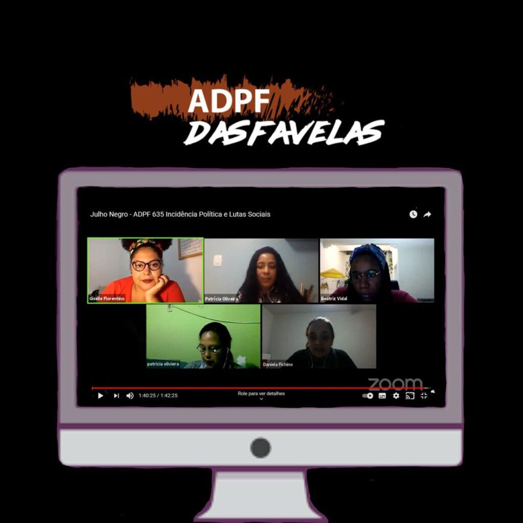 6th annual Black July: ADPF das favelas